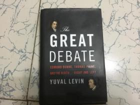 the great debate edmund burke.thomas paine.andthe birth of right and left  英文版;