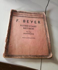 老乐谱F:BEYER  ELEMENTARY METH0D拜厄钢琴教本