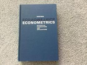 Econometrics: Statistical Foundations and Applications