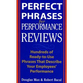 绩效管理词汇手册/PERFECT PHRASES 4 PERFORMANCE REVIEWS