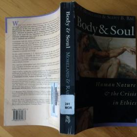 Body & Soul  Human Nature  e the Crisis  in Ethics  (英文原版)