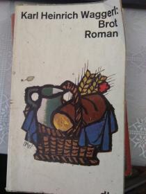 Karl Heinrich Waggerl:Brot Roman