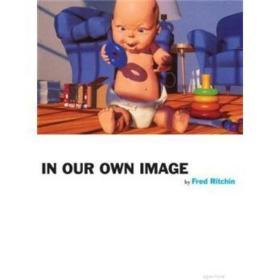(收藏版)In Our Own Image
