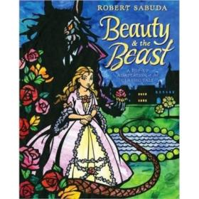Beauty & the Beast: A Pop-Up Book of the Classic Fairy Tale  美女与野兽,立体书