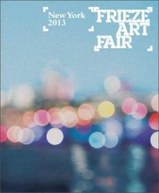 Frieze Art Fair: New York 2013