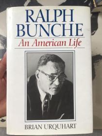 RALPH BUNCHE AN AMERICAN LIFE(外文精装、品如图)