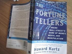 Fortune Tellers:Inside Wall Streetis Game of Money,Media and Manipalation