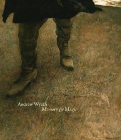 Andrew Wyeth:Memory & Magic(艺术大师安德鲁怀斯画集-记忆与魔法)