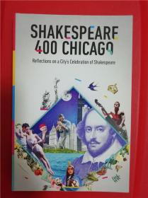 Shakespeare 400 Chicago: Reflections on a City's Celebration of Shakespeare
