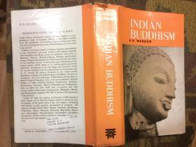 Indian Buddhism印度佛教,1980二版精装布面精装带护封,品佳