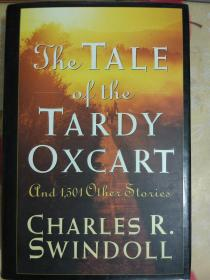THE TALE OF THE TARDY OXCART SWINDOLL【英文原版】