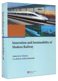 Innovation and Sustainability of Modern Railway(精装)