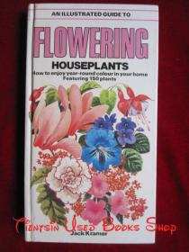 An Illustrated Guide to Flowering House Plants(英语原版 精装本)开花室内植物图解指南