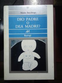 DIO PADRE O DEA MADRE?