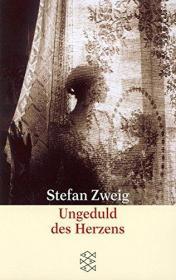 德文原版 Ungeduld des Herzens 心灵的焦灼 焦灼之心 德语小说 德国进口 茨威格 奥地利作家 毕生唯一一部长篇小说