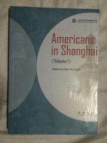 在上海的美国人(第一卷)【英文版 未开封 小16开】