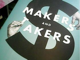Makers and Takers:The Rise of Finance and the Fall of American Business