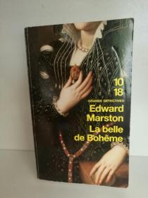 Edward Marston:La belle de Bohême 法文原版书