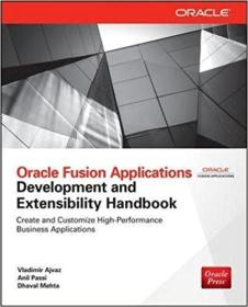 Oracle Fusion Applications Development and Extensibility Handbook (英语) 平装