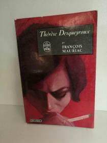 弗朗索瓦·莫里亚克 François Mauriac:Thérèse Desqueyroux (经典) 法文原版书