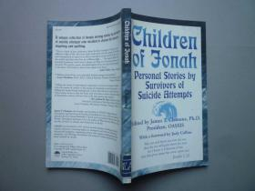 Children of Jonah:Personal Stories by Survivors of Suicide Attempts 约拿的孩子们:自杀幸存者的感人故事 (外文原版书)