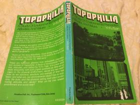 Topophilia: Study of Environmental Perception, Attitudes and Values地方之爱:环境感知、态度与价值观