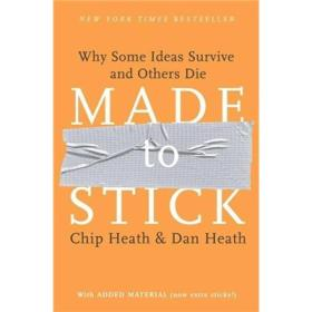 Made to Stick:Why Some Ideas Survive and Others Die