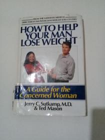 HOW TO HELP YOUR MAN LOSE WEIGHT