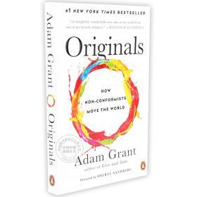 离经叛道 不按常理出牌的人如何改变世界 英文原版 Originals: How Non-Conformists Move the World 亚当·格兰特
