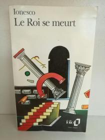 欧仁·尤内斯库 Eugène Ionesco:Le Roi se meurt (戏剧) 法文原版书
