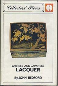 Chinese and Japanese Lacquer