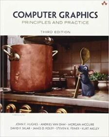 Computer Graphics: Principles and Practice, Third Edition 计算机图形学原理及实践(第三版)9780321399526 0321399528