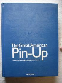 8开精装:THE GREAT AMERICAN  PIN-UP    380页