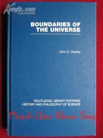 Boundaries of the Universe(RLE: History and Philosophy of Science)宇宙的边界(RLE:科学的历史和哲学 英语原版 精装本)