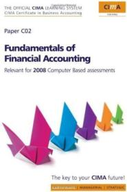 Cima Official Learning System Fundamentals Of Financial Accounting  Second Edition: Revised Edition