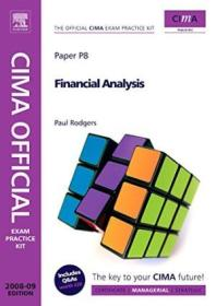 Cima Official Exam Practice Kit Financial Analysis  Fourth Edition: 2008 Edition (cima Managerial Le