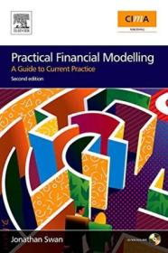 Practical Financial Modelling  Second Edition: A Guide To Current Practice