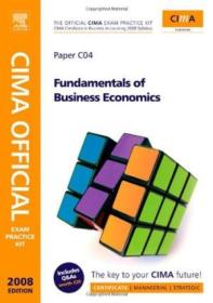 Cima Official Exam Practice Kit Fundamentals Of Business Economics: Cima Certificate In Business Acc