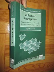 Molecular Aggregation: Structure Analysis and Molecular Simulation of Crystals and Liquids      【详见图】