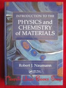 Introduction to the Physics and Chemistry of Materials(英语原版 精装本)材料的物理和化学导论
