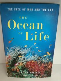 人类与海洋的命运 Callum Roberts : The Ocean of Life  The Fate of Man and the Sea (自然地理)英文原版书