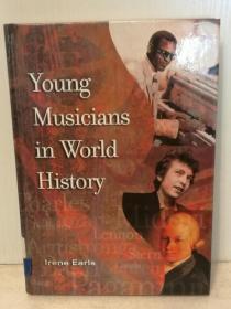 世界史中的音乐天才 Young Musicians in World History by Irene Earls (音乐)英文原版书