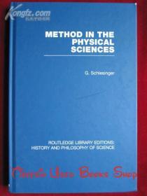 Method in the Physical Sciences(RLE: History and Philosophy of Science)物理科学中的方法(RLE:科学的历史和哲学 英语原版 精装本)
