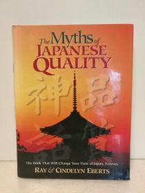 日本品质神话 The Myths of Japanese Quality:The Book That Will Change Your View of Japan, Forever by Ray Eberts (日本研究)英文原版书