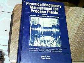 Practical  Machinery  Management  for  Process  plants  volume2  Maachinery   Failure  Analysis  and  Troubleshooting