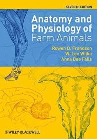 农场动物的解剖学和生理学  Anatomy and Physiology of Farm Animals  7th Edition  International Edition