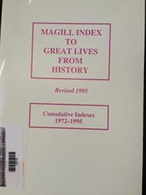 Magill Index To Great Lives From History: With Additional Citations For The  principal Personages  F