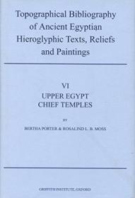 Topographical Bibliography Of Ancient Egyptian Hieroglyphic Texts  Statues  Reliefs And Paintings Vo