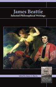 James Beattie: Selected Philosophical Writings (library Of Scottish Philosophy)