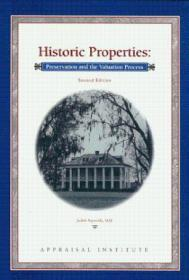 Historic Properties: Preservation And The Valuation Process